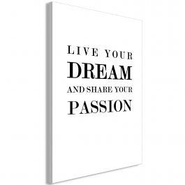 Πίνακας - Live Your Dream and Share Your Passion (1 Part) Vertical