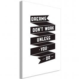 Πίνακας - Dreams don't work (1 Part) Vertical